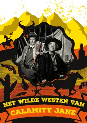 Het wilde westen van Calamity Jane door Theater Gnaffel
